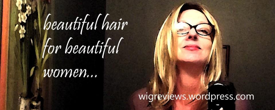 Wig Reviews